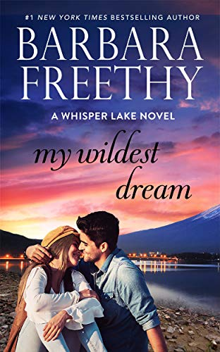 My Wildest Dream (Whisper Lake Book 2)  Barbara Freethy