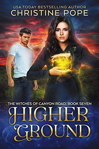 Higher Ground (The Witches of Canyon Road Book 7)  Christine Pope