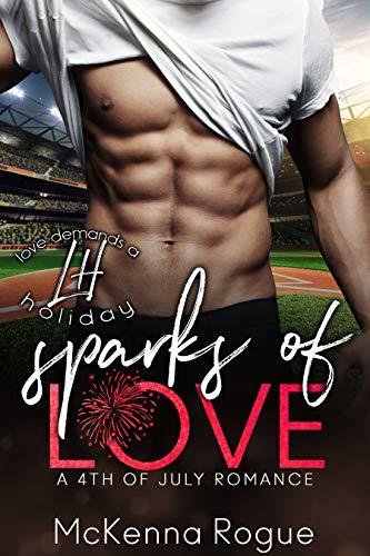 Sparks of Love: A Curvy Girl Romance (Love Demands a Holiday Book 2) McKenna Rogue
