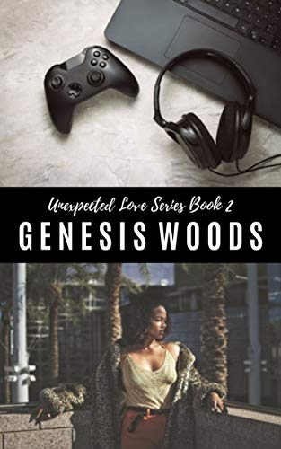Love Games (Unexpected Love Book 2)  Genesis Woods