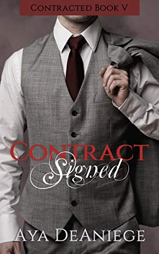 Contract Signed (Contracted Book 5)  Aya DeAniege