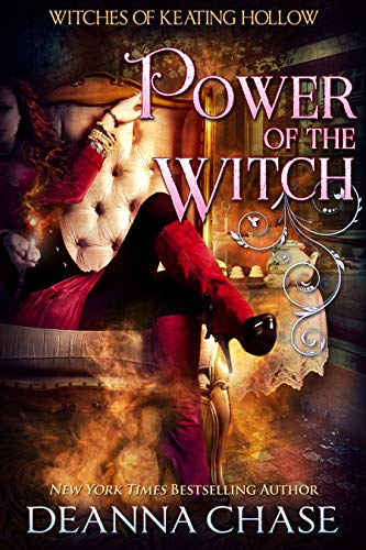 Power of the Witch (Witches of Keating Hollow Book 7)  Deanna Chase