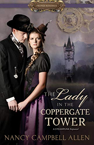 The Lady in the Coppergate Tower (Proper Romance)  Nancy Campbell Allen