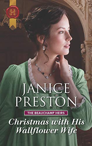 Christmas with His Wallflower Wife (The Beauchamp Heirs Book 3)  Janice Preston