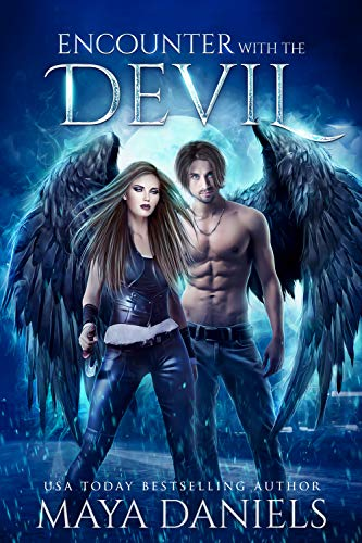 Encounter with the Devil (The Broken Halos series Book 3)  Maya Daniels