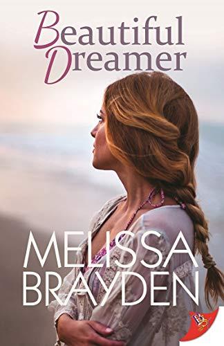 Beautiful Dreamer  Melissa Brayden