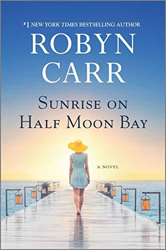 Sunrise on Half Moon Bay  Robyn Carr
