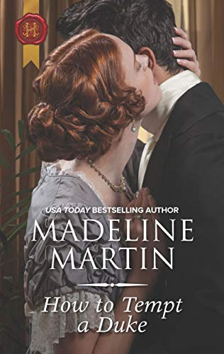 How to Tempt a Duke  Madeline Martin