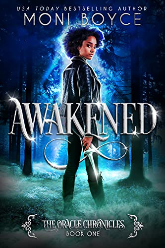 Awakened: An Adult Paranormal Romance (The Oracle Chronicles Book 1)  Moni Boyce