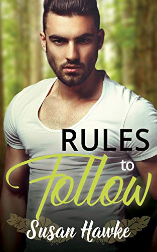 Rules to Follow (Davey's Rules Book 1) Susan Hawke