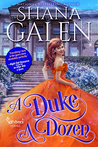 A Duke a Dozen (The Survivors Book 6) Shana Galen