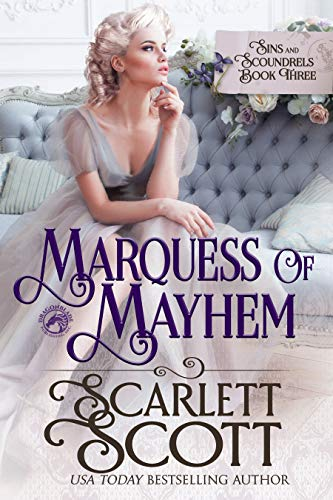 Marquess of Mayhem (Sins & Scoundrels Book 3)  Scarlett Scott