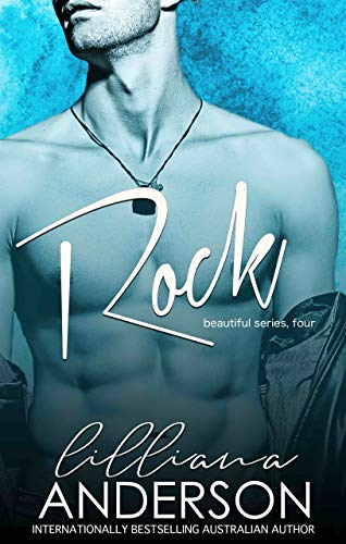 Rock (Beautiful Book 4)  Lilliana Anderson