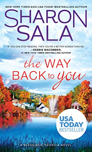 The Way Back to You (Blessings, Georgia Book 9)  Sharon Sala