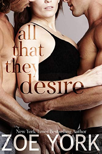 All That They Desire (Wardham Book 10)  Zoe York