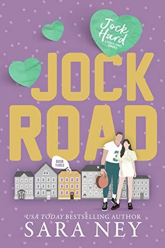 Jock Road (Jock Hard)  Sara Ney