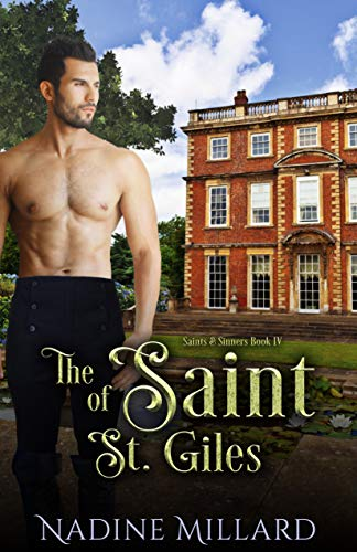 The Saint of St. Giles (Saints & Sinners Book 4)  Nadine Millard