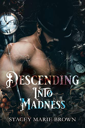 Descending Into Madness (Winterland Tale Book 1)  Stacey Marie Brown
