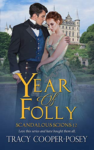 Year of Folly (Scandalous Scions Book 12)  Tracy Cooper-Posey