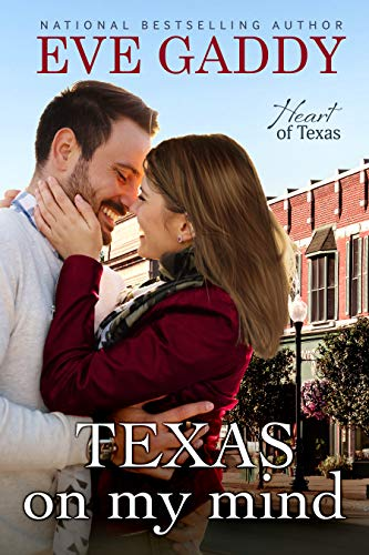 Texas on my Mind (Heart of Texas Book 2)  Eve Gaddy