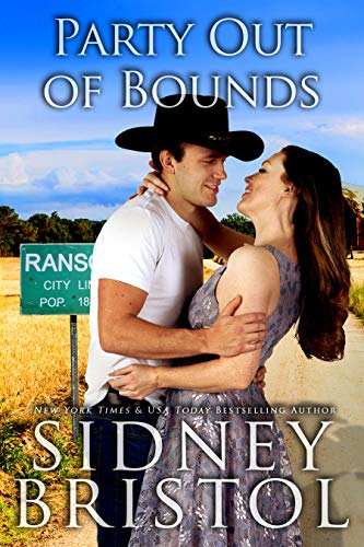 Party Out of Bounds: A Small Town Romance (The Love Barn Book 3)  Sidney Bristol
