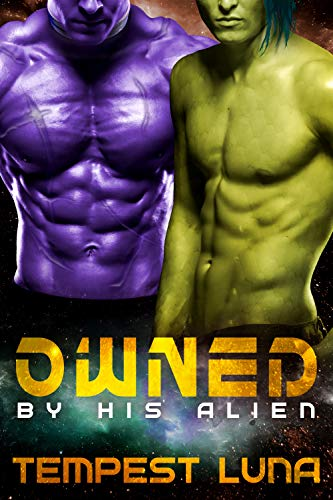 Owned By His Alien (Balrov Mates Book 3)  Tempest Luna