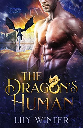The Dragon's Human: A paranormal dragon shifter romance (Immortal Dragon Book 2)   Linzi Baxter