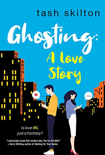 Ghosting: A Love Story  Tash Skilton