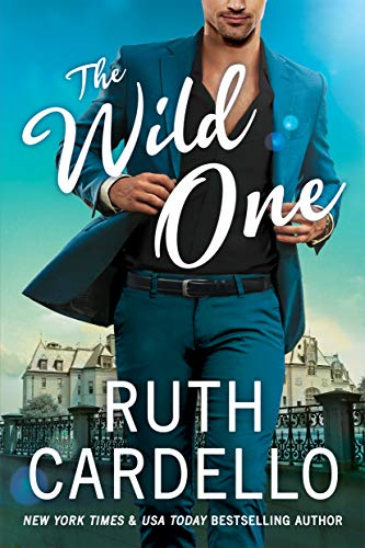 The Wild One (Corisi Billionaires Book 2)  Ruth Cardello