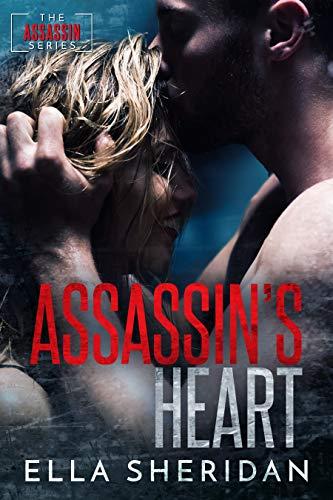Assassin's Heart (Assassins Book 4)  Ella Sheridan