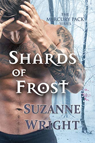 Shards of Frost (The Mercury Pack Series Book 5)  Suzanne Wright