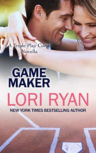 Game Maker: A Triple Play Curse Novella  Lori Ryan