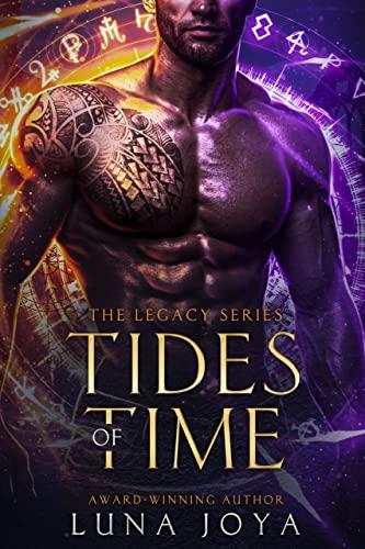 Tides of Time (The Legacy Book 1)  Luna Joya