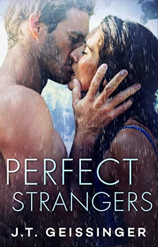 Perfect Strangers  J.T. Geissinger