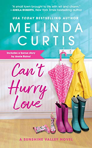 Can't Hurry Love: Includes a bonus novella (Sunshine Valley Book 1)  Melinda Curtis