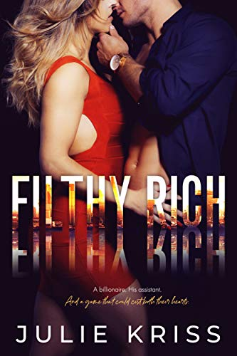 Filthy Rich Julie Kriss