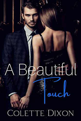 A Beautiful Touch (Love at Lincolnfield Book 2) Colette Dixon
