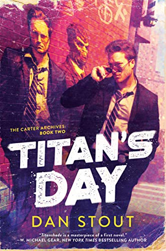 Titan's Day  Dan Stout