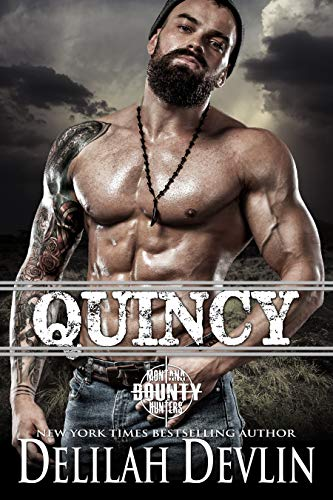 Quincy (Montana Bounty Hunters Book 8)  Delilah Devlin