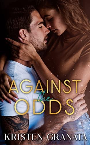 Fighting the Odds (The Collision Series Book 4)  Kristen Granata
