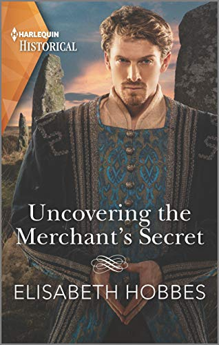 Uncovering the Merchant's Secret  Elisabeth Hobbes