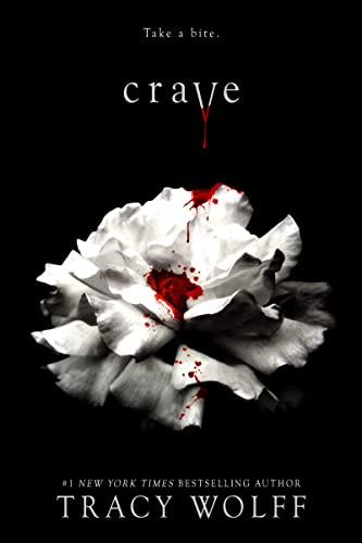 Crave (Crave Series Book 1) Tracy Wolff