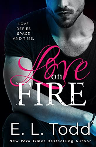 Love on Fire (Stars Book 2) E. L. Todd