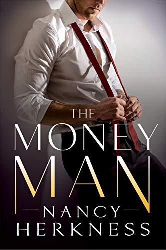 The Money Man (The Consultants Book 1)  Nancy Herkness