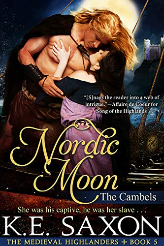 Nordic Moon: The Cambels (The Medieval Highlanders Book 5)  K.E. Saxon