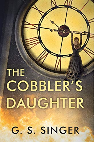The Cobbler's Daughter  G. S. Singer