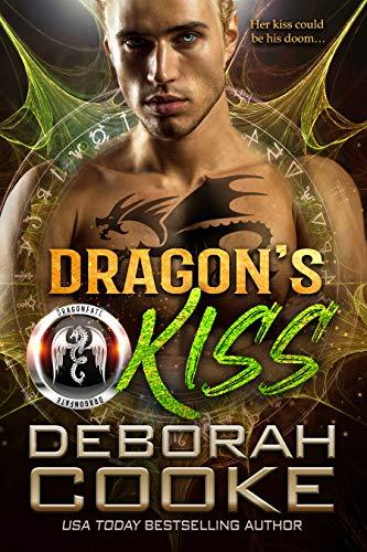 Dragon's Kiss (The DragonFate Novels Book 2) Deborah Cooke