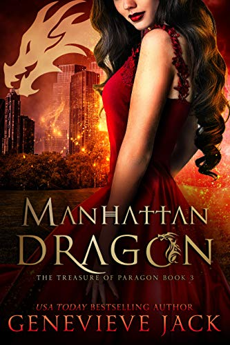 Manhattan Dragon (The Treasure of Paragon Book 3) Genevieve Jack