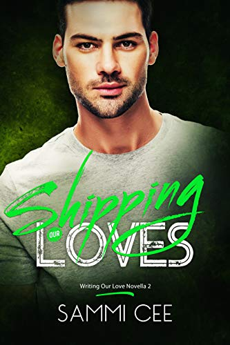 Shipping Our Loves (Valentine's Inc. Cruises Book 8)  Sammi Cee