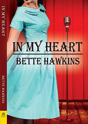 In My Heart Bette Hawkins